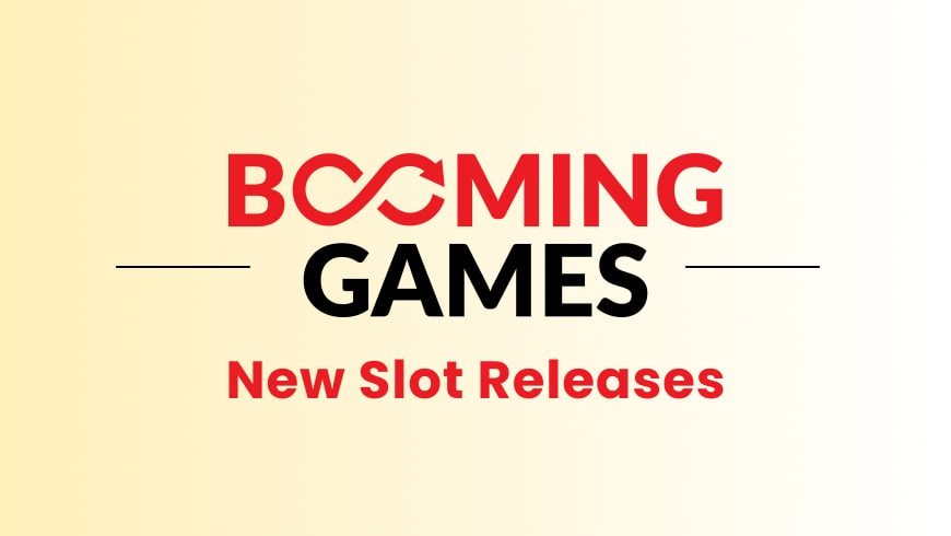 New 2021 Slot Releases from Booming Games