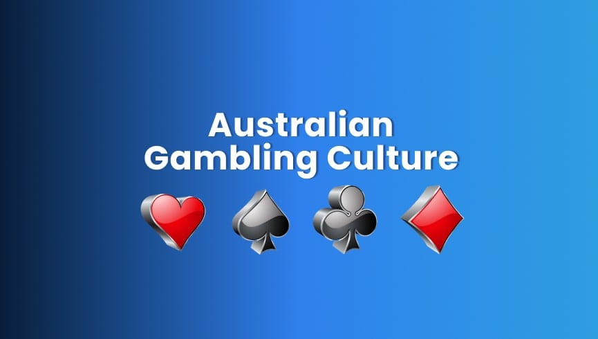 Australian Gambling Culture: The Past, Present, and Future