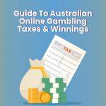 Guide to Online Pokies Australia Taxes