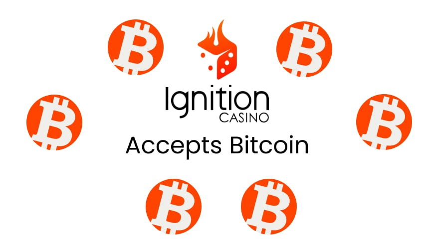 Ignition Casino Now Accepts Bitcoin For Deposits and Withdrawals
