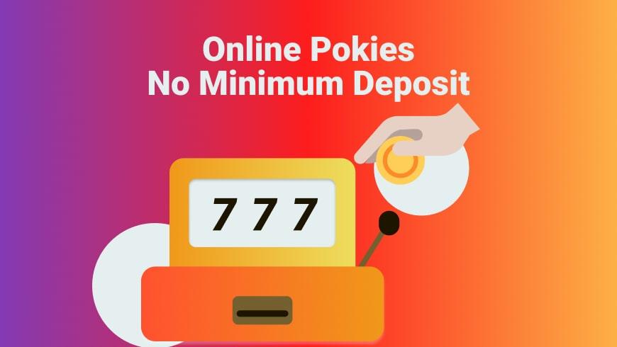 Online Pokies No Minimum Deposit
