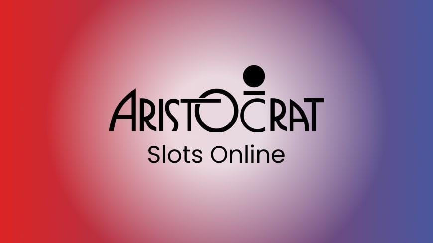 Aristocrat Slots Online