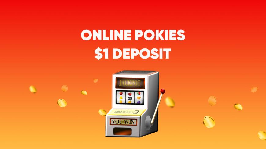 Online Pokies $1 deposit