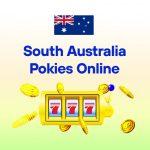 South Australia Pokies Online