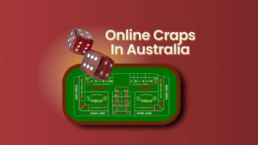 Online Craps in Australia 2021