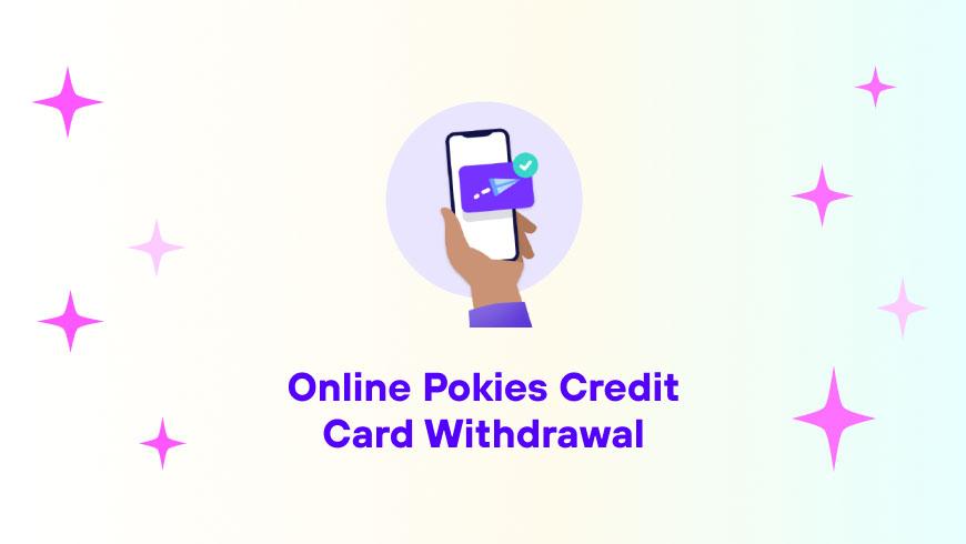 Online Pokies Credit Card Withdrawal