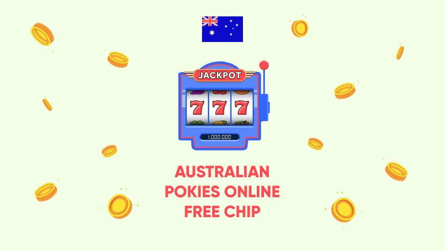 Australian Pokies Online Free Chip