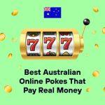 Best Australian Online Pokies That Pay Real Money