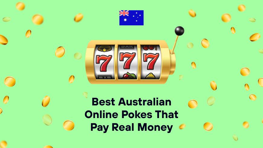 Best Australian Online Pokes That Pay Real Money