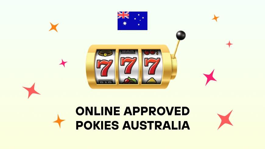Online Approved Pokies Australia