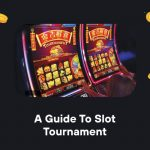A Beginner's Guide to Slot Tournament