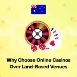 Why Choose Online Casinos Over Land-Based Venues